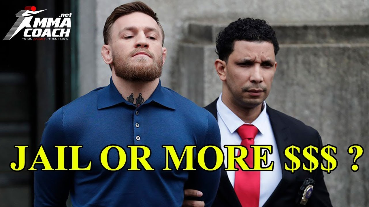 The future of Conor McGregor – jail or more money?