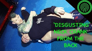 Catch Wrestling Neck Crank from the Back Tutorial
