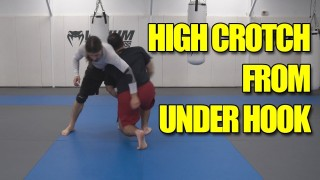 High Crotch from the Under Hook