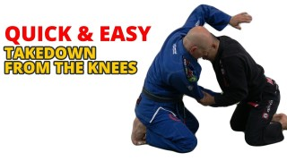 Quick & Easy Takedown From The Knees
