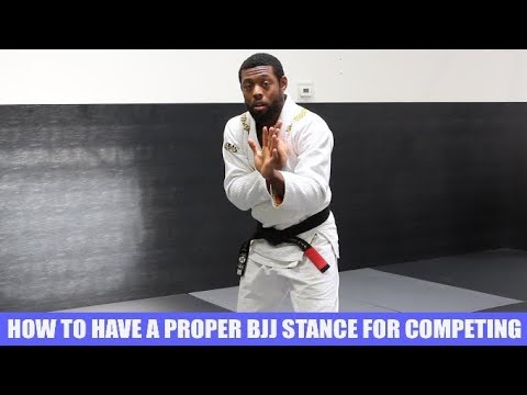 How To Have A Proper BJJ Stance For Competitions