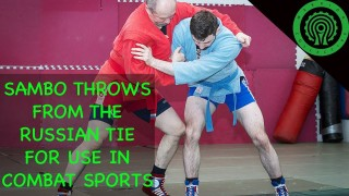 Sambo Throws from the Russian Tie