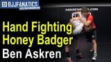 Hand Fighting Honey Badger by Ben Askren