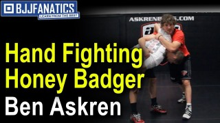 Hand Fighting Honey Badger by Ben Askren