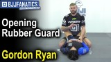 Opening Rubber Guard by Gordon Ryan