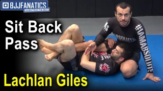 Half Guard – Sit Back Pass by Lachlan Giles