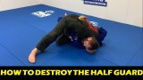 How To Destroy The Half Guard by Gabriel Gonzaga