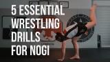 5 Essential Wrestling Drills For NOGI BJJ