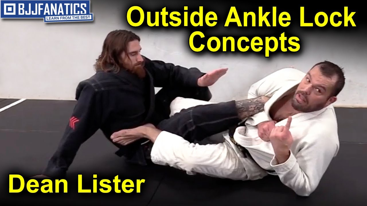 Outside Ankle Lock Concepts by Dean Lister