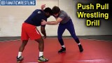 Push Pull – Wrestling Drill Drill by Bryan Pearsall