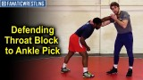 Defending Throat Block to Ankle Pick by Bryan Pearsall