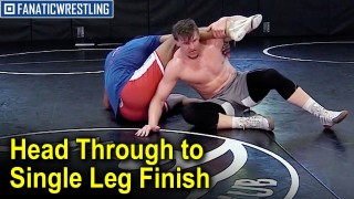 Head Through to Single Leg Finish by CJ Brucki