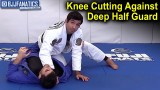 Knee Cutting Against Deep Half Guard by Lucas Lepri