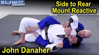 Side to Rear Mount Reactive by John Danaher