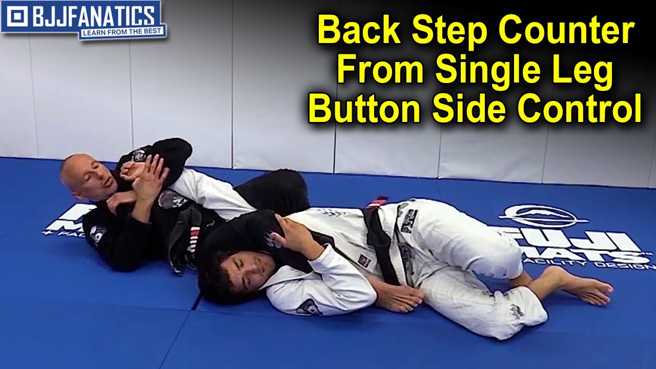 """Back Step Counter From Single Leg Button Side Control by Karel """"Silver Fox"""" Pravec"""