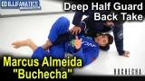 """Deep Half Guard Back Take by Marcus Almeida """"Buchecha"""" Jiu Jitsu Techniques"""