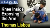 Jiu Jitsu Moves – Thomas Lisboa – Knee Inside Exposing the Arm