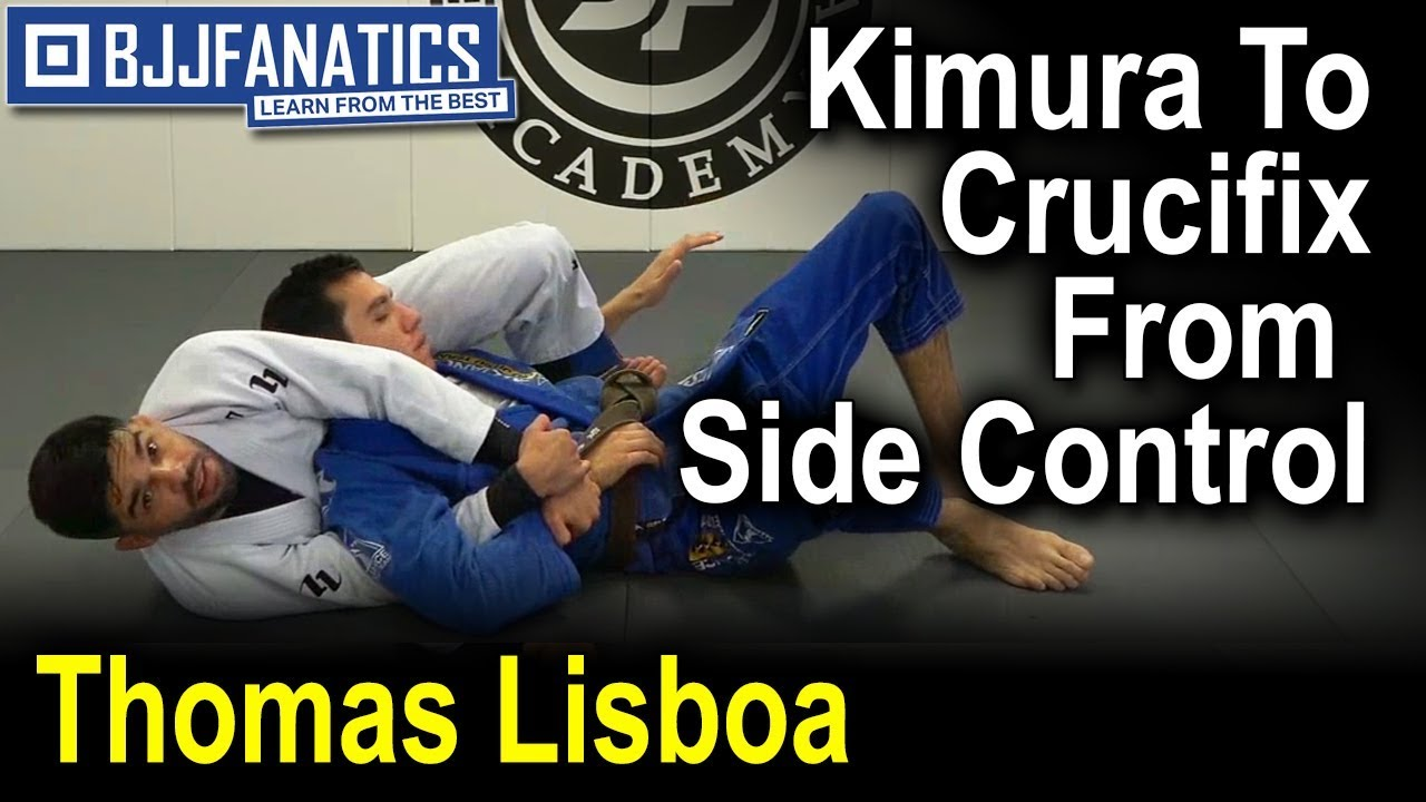 Kimura To Crucifix From Side Control by Thomas Lisboa