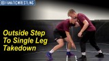Outside Step to Single Leg Takedown by Brett Pfarr
