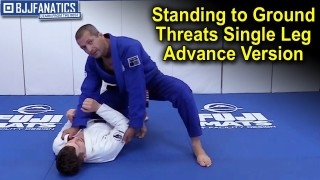 Standing to Ground Threats Single Leg Advance Version by Dave Camarillo