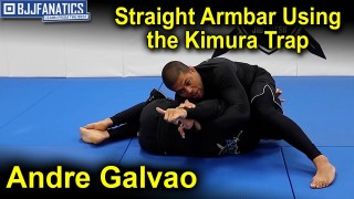 Straight Armbar Using the Kimura Trap by Andre Galvao