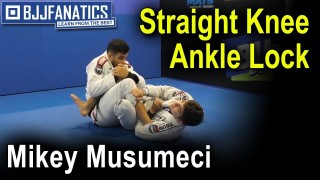 Straight Knee Ankle Lock by Mikey Musumeci