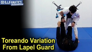 Toreando Variation From The Lapel Guard by Joao Mendes