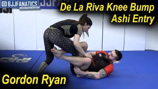De La Riva Knee Bump Ashi Entry by Gordon Ryan
