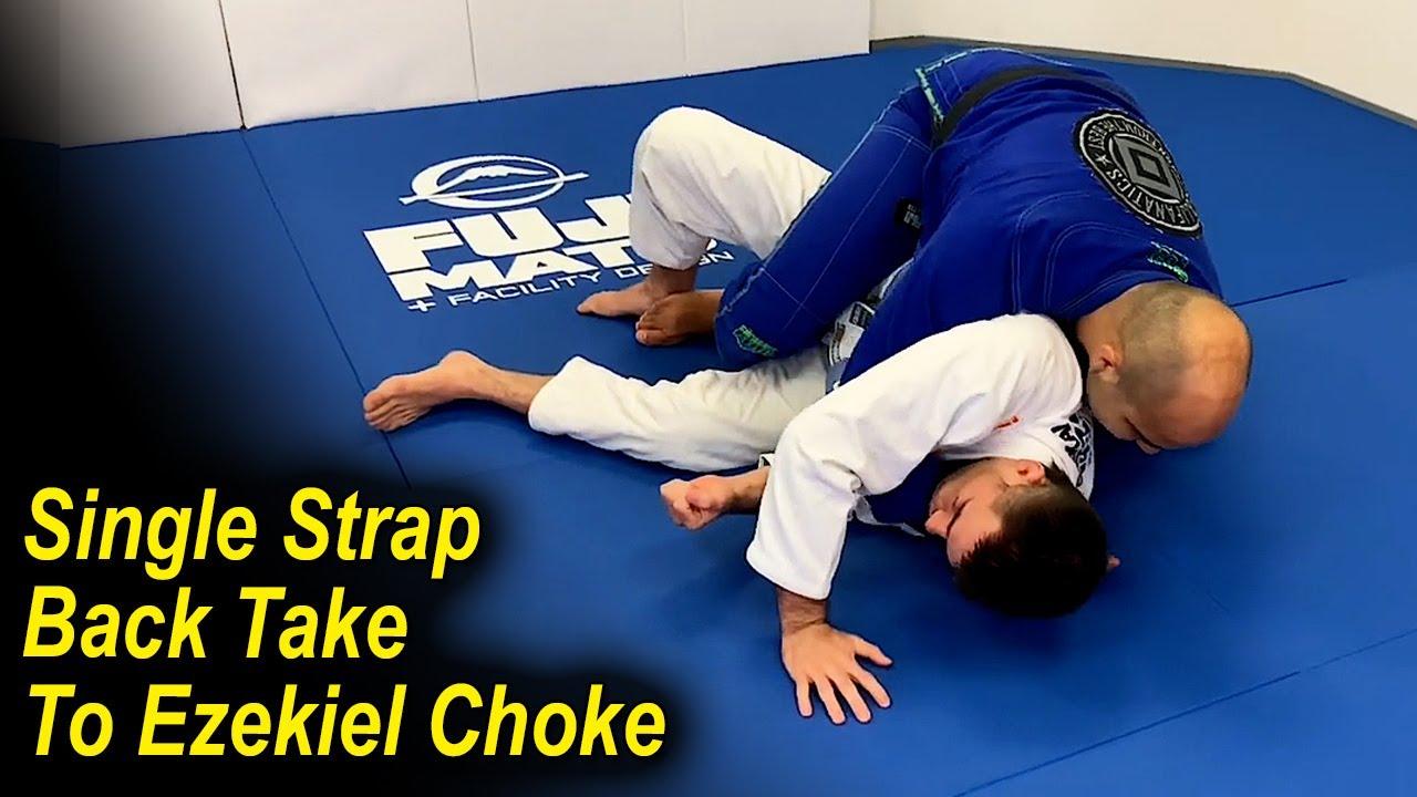 From The Single Strap Jiu Jitsu Back Take To The BJJ Ezekiel Choke by Bernardo Faria