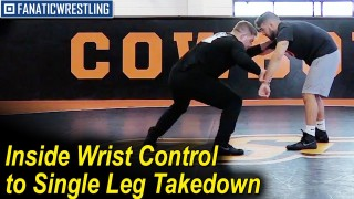 Inside Wrist Control to Single Leg Takedown by Chris Perry