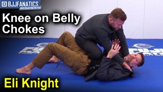 Knee on Belly Chokes by Eli Knight