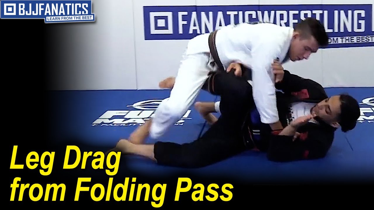 Leg Drag from Folding Pass by Aaron Benzrihem