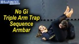 No Gi Triple Arm Trap Sequence Armbar from Bia Mesquita