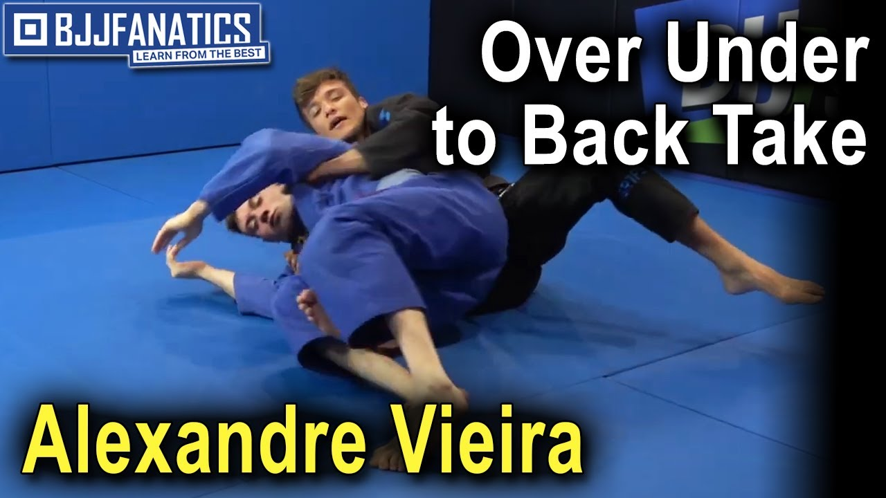 Over Under to Back Take by Alexandre Vieira