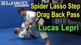 Spider Lasso Step Drag Back Pass by Lucas Lepri