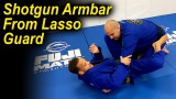 The Shotgun Armbar From The BJJ Lasso Guard by Marcos Tinoco