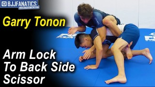 Arm Lock To The Back Side Scissor by Garry Tonon