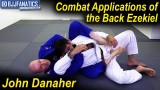 Combat Applications of the Back Ezekiel by John Danaher