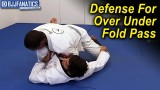 Defense For Over Under Fold Pass by Hiago Gama
