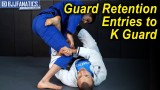 Guard Retention Entries to K Guard by Lachlan Giles