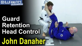 Guard Retention: Head Control by John Danaher