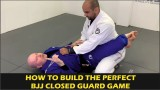 How To Build The Perfect BJJ Closed Guard Game by John Danaher