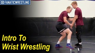 Intro to Wrist Wrestling by Brett Pfarr