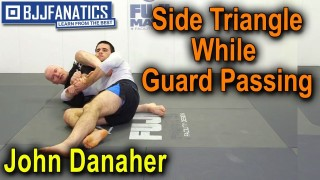 Side Triangle While Guard Passing by John Danaher