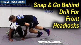 Snap and Go Behind Drill For Front Headlocks by Dan Vallimont