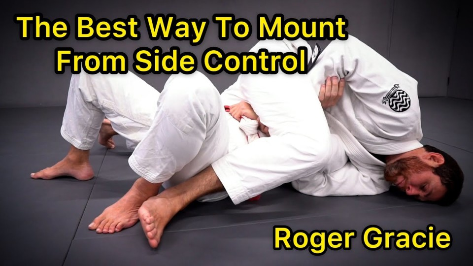 The Best Way To Mount From Side Control by Roger Gracie