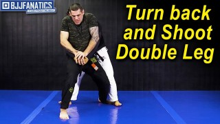 Turn back and shoot Double Leg by Joao Assis