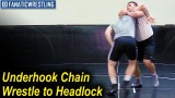 Underhook Chain Wrestle to Headlock by Nazar Kulchytskyy