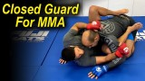 How To Use The Closed Guard For MMA by Neiman Gracie