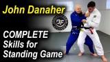 The Complete Skills For The Jiu Jitsu Standing Game by John Danaher